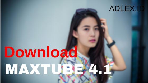 download maxtube apk 2019